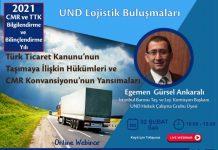 und-lojistik-bulusmalarinda-turk-ticaret-kanunu-nun-tasimaya-iliskin-hukumleri-ve-cmr-konvansiyonu-nun-yansimalari-konusulacak-3
