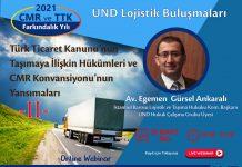 und-lojistik-bulusmalarinda-turk-ticaret-kanunu-nun-tasimaya-iliskin-hukumleri-ve-cmr-konvansiyonu-nun-yansimalari-konusulacak